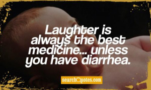 ... you have diarrhea 468 up 99 down unknown quotes added by nishah1917