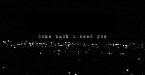 really need you. #you