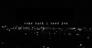 really need you. #you