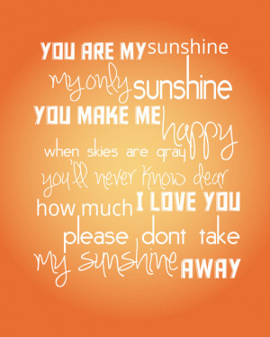 You Are My Sunshine Quote Poem Song - 8x10 Childrens Wall Art for ...