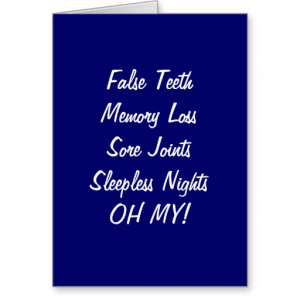 Funny Over The Hill Quotes http://www.zazzle.com/group_gets_funny_with ...