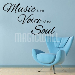 Home » Music is the Voice of the Soul - Wall Quotes