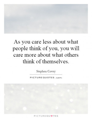 People Only Care About Themselves Quotes