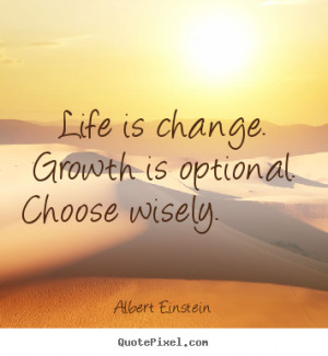 change positive growth positive quotes about change and growth quotes ...