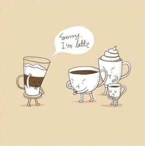 Funny Coffee Quotes..
