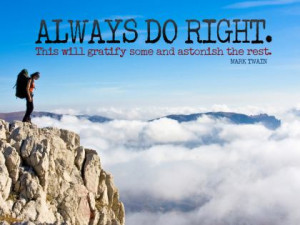 ... Wisdom » Mark Twain Quotes • Thought For The Day » Always Do Right
