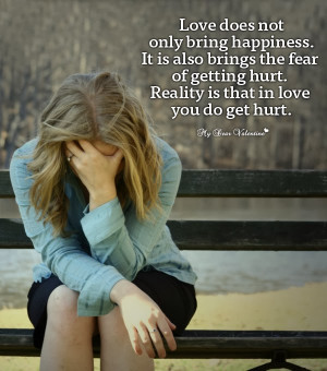 love-hurt-picture-quote-love-does-not-only-bring-happiness.jpg