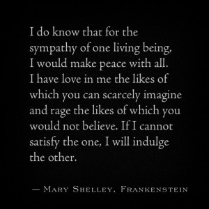 Sympathy, quotes, sayings, frankenstein
