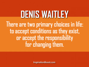 ... Quotes - Denis Waitley Life Changing Quotes | Inspiration Boost