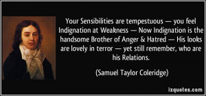 Your Sensibilities are tempestuous — you feel Indignation at ...