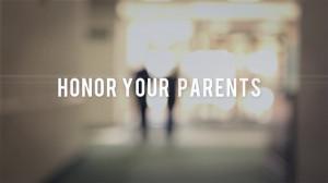 Honoring Parents Honor your parents