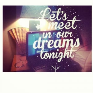Goodnight my girl! Sleep well and dream sweet dreams! I love you and ...