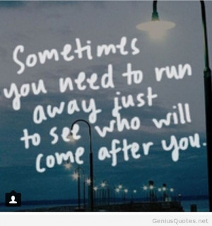 Run Away Quotes Run Away Quotes Image Genius