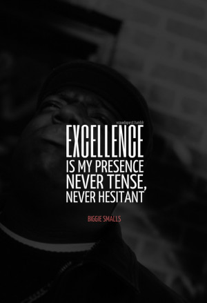 Biggie Smalls Quotes Tumblr