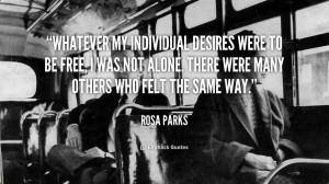 Related with Rosa Parks Famous Quote