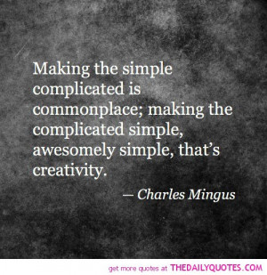 Complicated Love Sayings Making-the-simple-complicated- ...