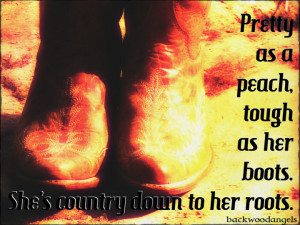 Pretty as a peach, tough as her boots. She's country down to her ...