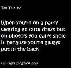 Quote, saying, text, tall talks, tall girl, funny quote