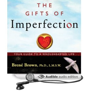 The Gifts Of Imperfection Quotes