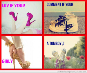 ... Quotes, Tomboys Stuff, Tomboys Fashion, Awesome Quotes, Fun Quotes