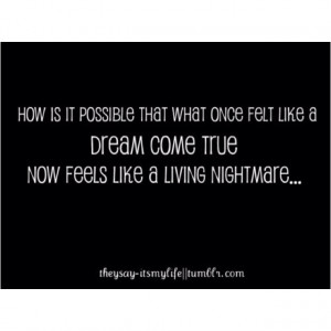 never ending nightmare....