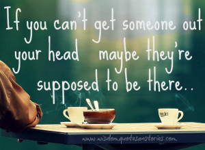 If you can't get someone out your head Someone makes you smile even ...