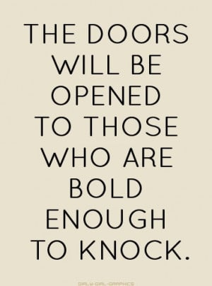 Knock and the door will be opened ...