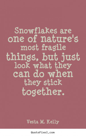 Snowflake Quotes And Sayings Success quote - snowflakes are