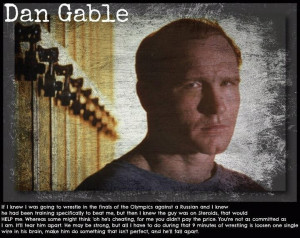 UnderGround Forums >>Dan Gable quote on PEDs