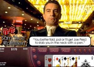 Robert De Niro Quotes Casino Above: win at this casino and