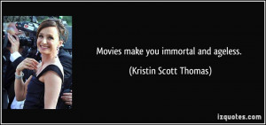 Kristin Scott Thomas Quote
