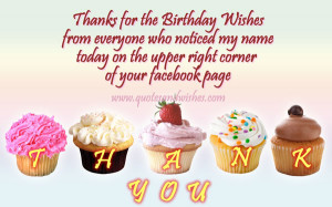 quote for birthday wishes on facebook, Thank you for your wishes ...