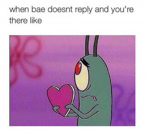 When-bae-doesnt-reply...jpg