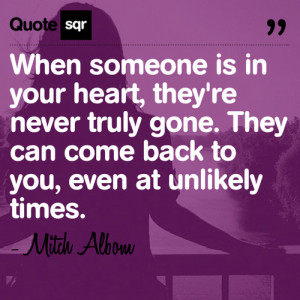 ... They Can Come Back to You, Even at Unlikely Times ~ Loneliness Quote