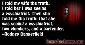 Rodney Dangerfield One Liner