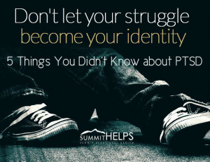 Don't Let Your Struggle - 5 Things You Didn't Know About PTSD ...