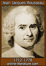 Jean Jacques Rousseau - Biography and Works. Search Texts, Read ...