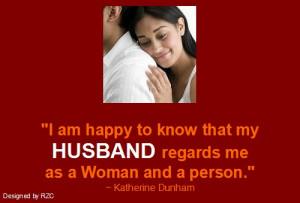 My Wife Sayings My husband regards me as a