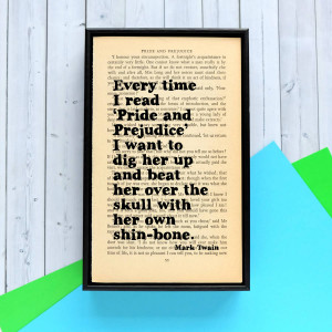 original_mark-twain-on-pride-and-prejudice-quote-print.jpg