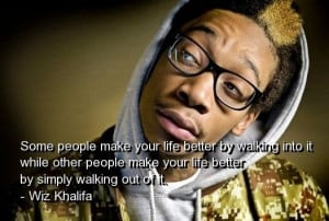 wiz-khalifa-quotes-sayings-life-wisdom-famous-quote.jpg