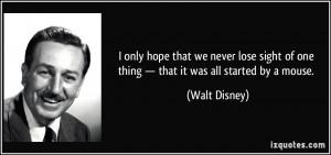 More Walt Disney Quotes