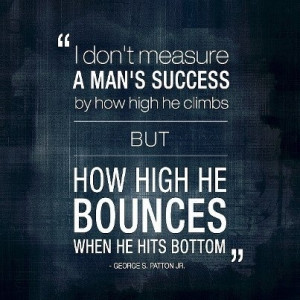 What are some great quotes about resilience/bouncing back?