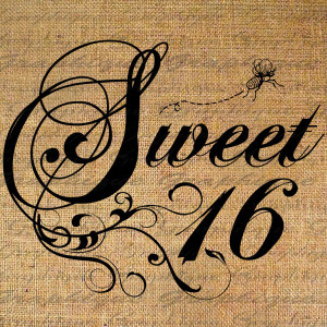Sweet 16 Quotes For Girls #1
