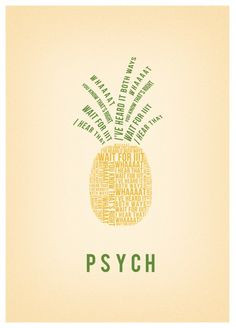 Psych Pineapple Stencil Pineapple made of psych quotes