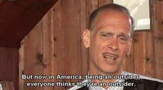 On not fitting in. | 17 John Waters Quotes That Affirm Your Life ...