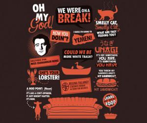 Friends TV Show Quotes T-Shirt