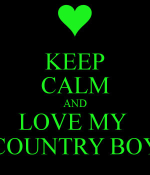 Love My Country Boy Quotes Keep calm and love my country