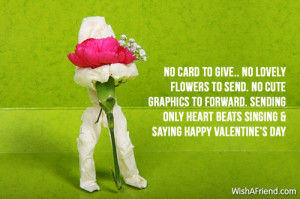 No card to give.. No lovely flowers to send. No cute graphics to ...