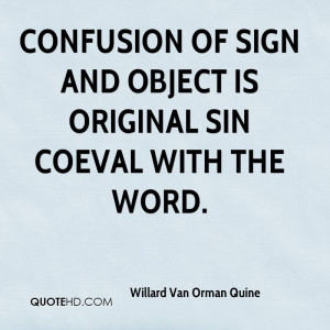 willard-van-orman-quine-willard-van-orman-quine-confusion-of-sign-and ...
