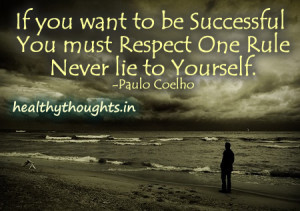 Success-quotes-Paulo-Coelho-never-lie-to-yourself